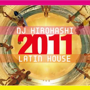 DJ Hirohashi 2011 Latin House mix