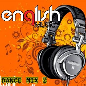 English Music - Dance Mix 11:11:11