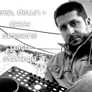 StereoK Presents - Deep, Down & Dirty sessions 010 (part 1)