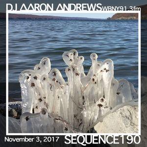 Sequence 190-DJ Aaron Andrews-November 3, 2017