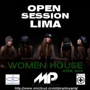 Open Session Lima - WOMEN HOUSE (Abril 2014)