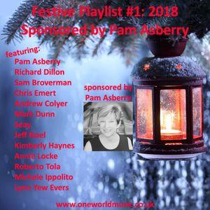 Festive Playlist #1 Sponsored by Pam Asberry