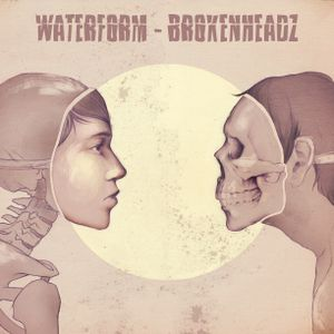 Lastview - BrokenHeadz (mixed for Waterform)