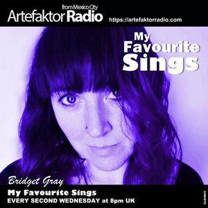 Episode 06 - My Favourite Sings - Artefaktor Radio - 20190731