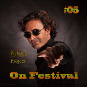 Pio Valles Project On Festival #05
