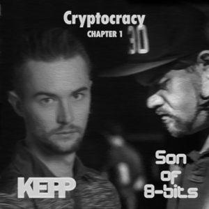 Cryptocracy (Son of 8-Bits vs Kepp B2B) - Chapter 1