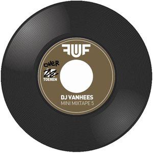 DJ Vanhees - Mini Mixtape 5