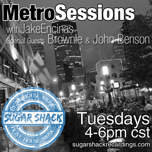 MetroSessions 015 Part 2 with Jake Encinas Brownie and John Benson