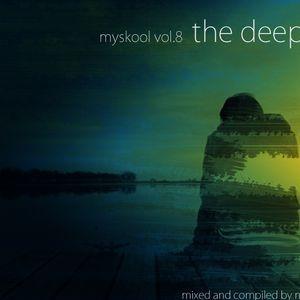 Myskool Vol.8 The Deep
