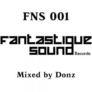 Donz - Fantastique Sound FNS 001