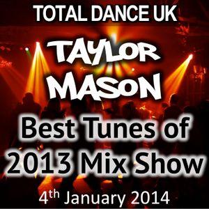 TDUK Saturday Night Mix Show Ep6 4th Jan 2014 - Biggest Tunes of 2013