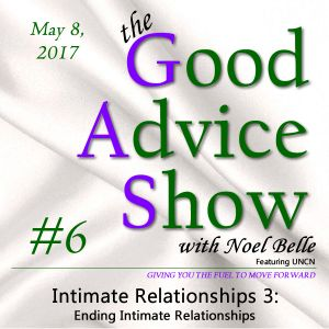 Intimate RelationshipsPt. 3: Ending Intimate Relationships - G.A.S. #6 | 5/08/2017