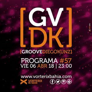 Groove #57 @ Vorterix Bahía (emitido el 06-04-18)