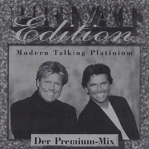 Privat Edition Modern Talking Der Premium-Mix Platinium Volume 1