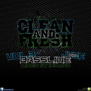CLEAN AND FRESH MIXTAPE vol. 3: BASSLINE (june 2k12)