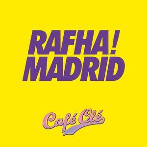 Rafha Madrid Podcast Café Olé February '14