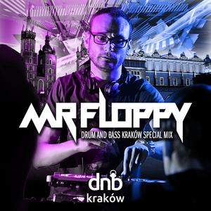 MR FLOPPY - DRUM AND BASS KRAKÓW SPECIAL MIX #1