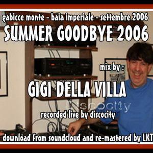 SUMMER GOODBYE 2006 MIX BY GIGI DELLA VILLA