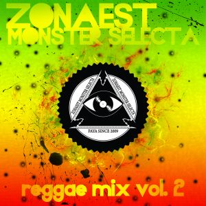 ZonaEst Monster Selecta - Reggaemix VOL.2