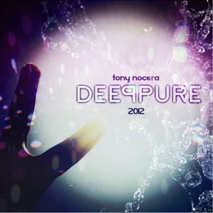 DEEP PURE mixed by TONY NOCERA