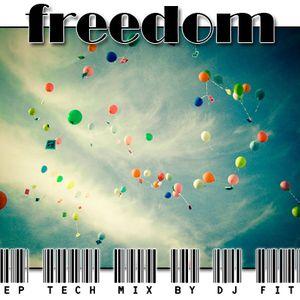 DJ FITIL – Freedom (Deep Tech Mix)