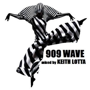Keith Lotta - 909 WAVE