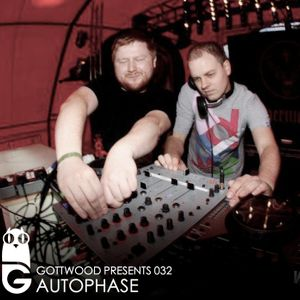 Gottwood Presents 032 - Autophase