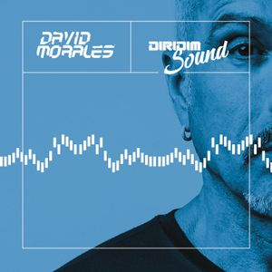 DAVID MORALES DIRIDIM SOUND #32
