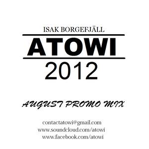 Atowi - August 2012 Promo Mix