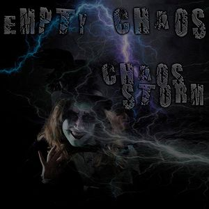 Empty Chaos Show 5-20-17 Chaos Storm