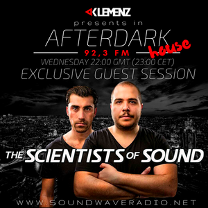 AfterDark House with kLEMENZ - guests THE SCIENTISTS of SOUND (26-7-2017)