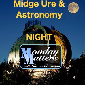 Monday Matters with Midge Ure & Ultravox  5 Oct 2015