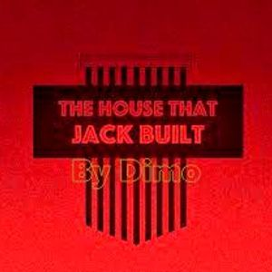 The House That Jack Built Spring 2017