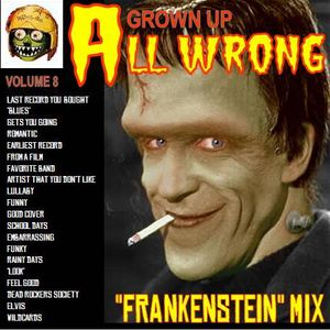 Grown Up All Wrong - Volume 8