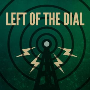 Left of the dial - 02 06 2016