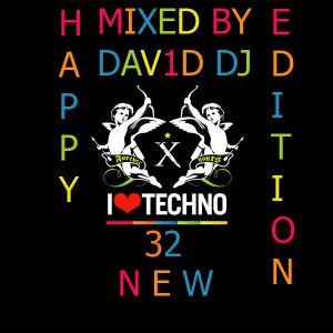 I LOVE TECHNO VOL. 32 HAPPY NEW YEAR EDITION MIXED BY DAV1D DJ