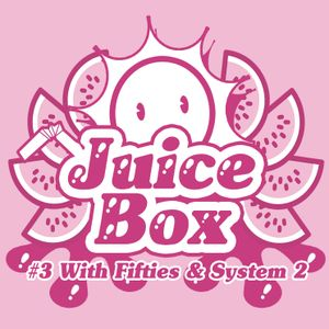 System 2 - Juicebox Mix (12/10)