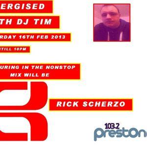Energised With DJ Tim - 16/2/13/ - Preston Fm