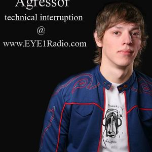 Agressor - technical Interruption #035