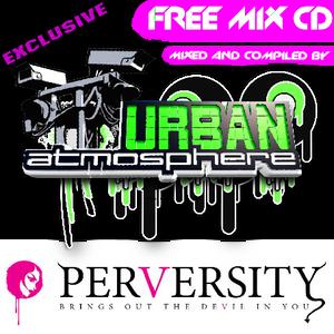 Urban Atmosphere's Perversity FREE PROMO MIX