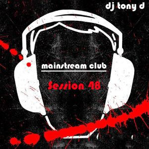 Session 48 - Mainstream Club