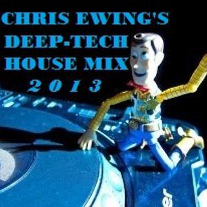 Chris Ewing's Deep-Tech House Mix 2013