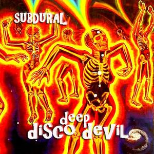 Deepdisco Devil - SUBDURAL_08.15