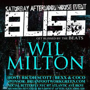 Wil Milton LIVE @ Bliss NYC 2nd Saturdays 10.13.18