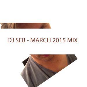 DJ SEB - March 2015