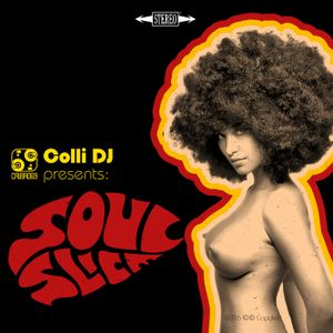 "Colli DJ presents ""Soul Slice"""