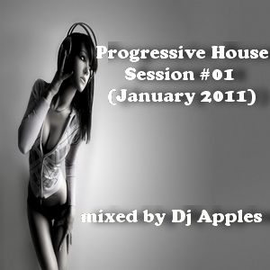 Progressive House Session #01 (January 2011)