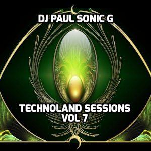 DJ PAUL SONIC G PRESENT TECHNOLAND SESSIONS VOL 7