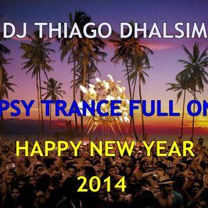 SET PSY FULL ON - HAPPY NEW YEAR 2014 - DJ THIAGO DHALSIM