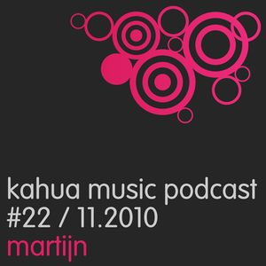 Kahua Music Podcast #22 - Martijn